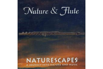 Naturescapes Music Nature and Flute CD