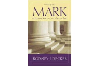 Baylor Handbook on the Greek New Testament: Mark 9-16