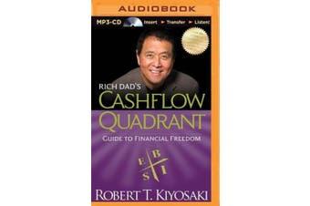 Rich Dad's Cashflow Quadrant: Guide to Financial Freedom (Rich Dad's (Audio)) [Audio]