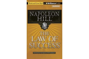 The Law of Success (Think and Grow Rich (Audio)) [Audio]