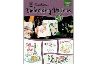 (Kitchen) - Aunt Martha's 401 European Delights Embroidery Transfer Pattern Book, Over 25 Iron On Patterns