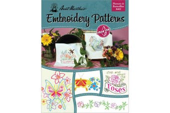 (Butterflies) - Aunt Martha's 402 Flowers and Butterflies Embroidery Transfer Pattern Book, Over 25 Iron On Patterns
