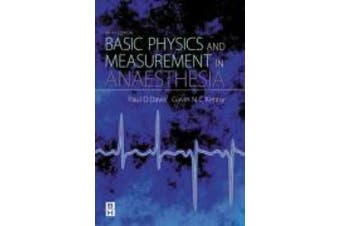 Basic Physics and Measurement in Anaesthesia, 5th Ed