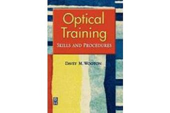 Optical Training: Skills and Procedures