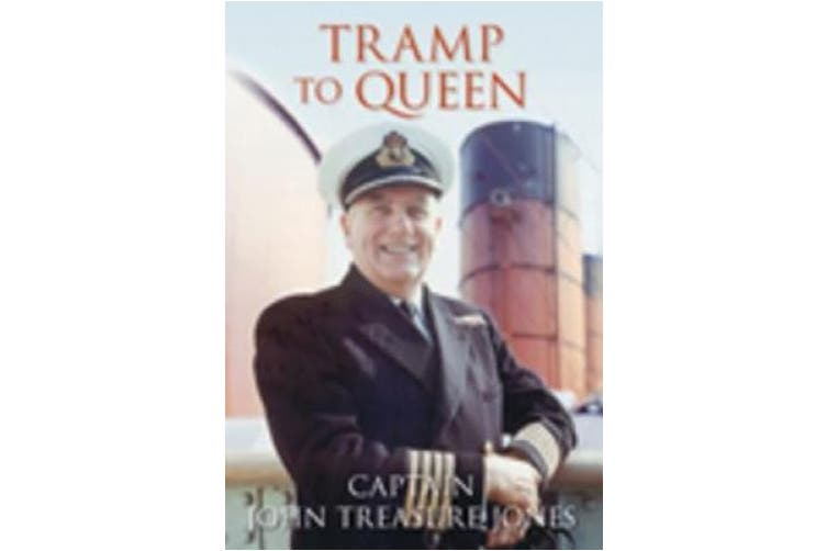 Tramp to Queen: The Autobiography of Captain John Treasure