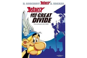 Asterix: Asterix and the Great Divide: Album 25 (Asterix)