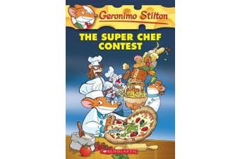 Geronimo Stilton: #58 Super Chef Contest (Geronimo Stilton)