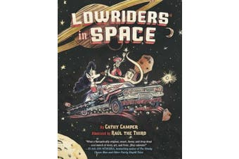 Lowriders in Space, Book 1
