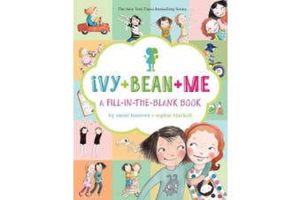 Ivy + Bean + Me : A Fill-in-the-Blank Book