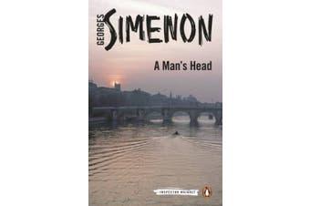 A Man's Head: Inspector Maigret #9 (Inspector Maigret)