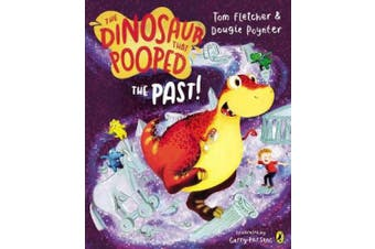 The Dinosaur That Pooped The Past! (The Dinosaur That Pooped)