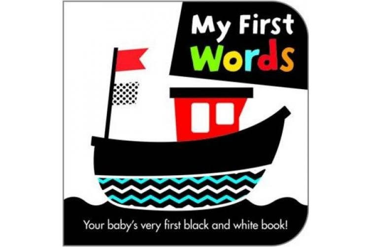 My First Words (Black and White Board Books) [Board book]