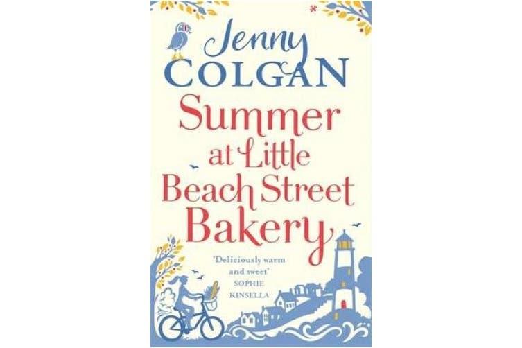 Summer at Little Beach Street Bakery: W&H Readers Best Feel-Good Read (Little Beach Street Bakery)