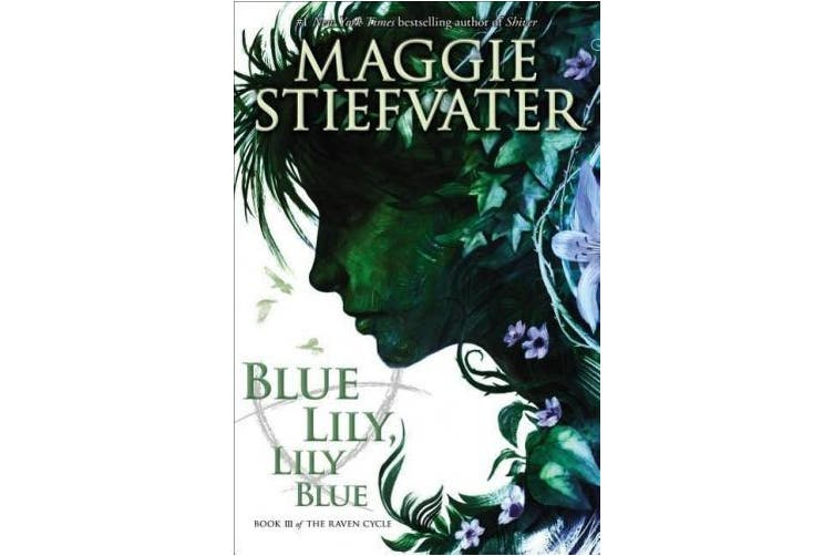 Blue Lily, Lily Blue (Raven Cycle) [Audio]