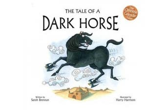 The Tale of a Dark Horse