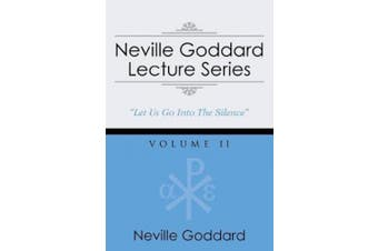 Neville Goddard Lecture Series, Volume II: (a Gnostic Audio Selection, Includes Free Access to Streaming Audio Book)