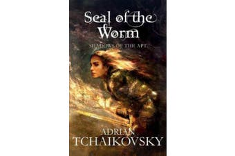 The Seal of the Worm (Shadows of the Apt)