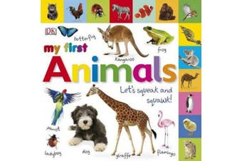 Tabbed Board Books: My First Animals: Let's Squeak and Squawk! (DK My First Board Books) [Board book]