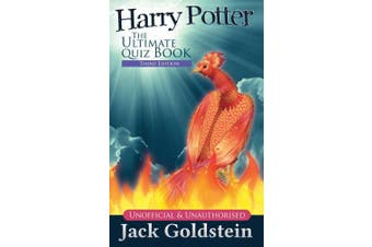 Harry Potter, the Ultimate Quiz Book: Unnofficial & Unauthorised