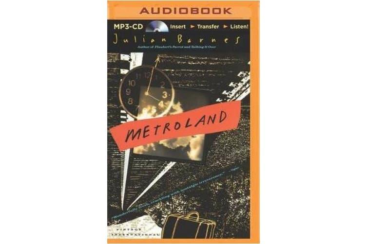 Metroland [Audio]
