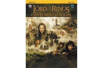 The Lord of the Rings Instrumental Solos: Tenor Sax: The Motion Picture Trilogy: Level 2-3 [With CD (Audio)]