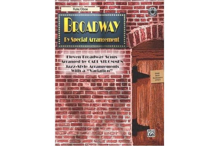 "Broadway by Special Arrangement (Jazz-Style Arrangements with a ""variation""): Flute / Oboe, Book & CD [With Includes CD]"