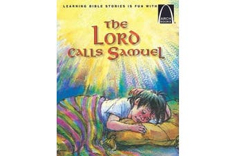 The Lord Calls Samuel (Arch Books)
