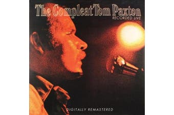 The Compleat Tom Paxton: Recorded Live