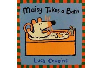 Maisy Takes a Bath (Maisy Books (Paperback))