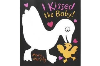 I Kissed the Baby! [Board Book]