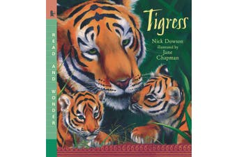 Tigress (Read and Wonder (Paperback))
