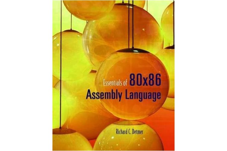 Essentials of 80x86 Assembly Language [with Cdrom] [With CDROM]