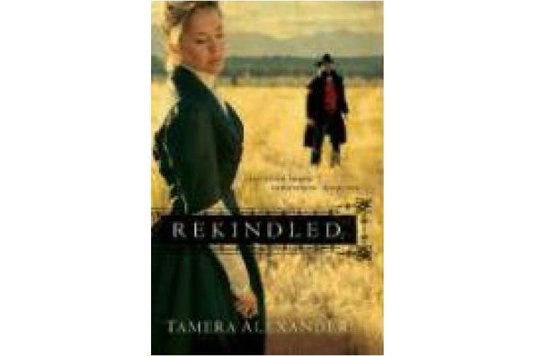 Rekindled (Fountain Creek Chronicles)