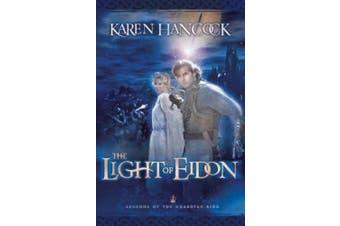 Light of Eidon (Legends of the Guardian-King)