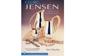 Georg Jensen: A Tradition of Splendid Silver