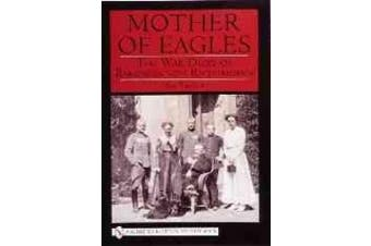 Mother of Eagles: The War Diary of Baroness Von Richthofen