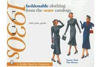 Fashionable Clothing from the Sears Catalogs: Late 1930's