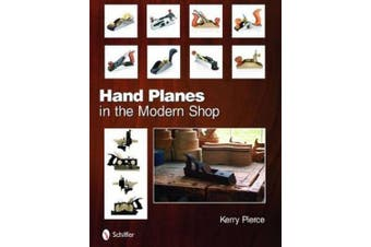 Hand Planes in the Modern Shop