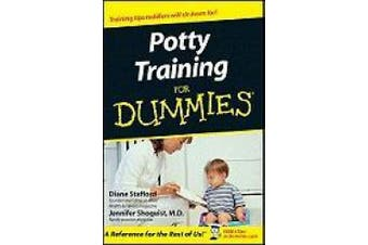 Potty Training for Dummies (For dummies)