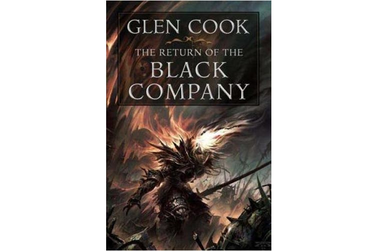 The Return of the Black Company (Chronicles of the Black Company)