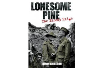 Lonesome Pine: The Bloody Ridge