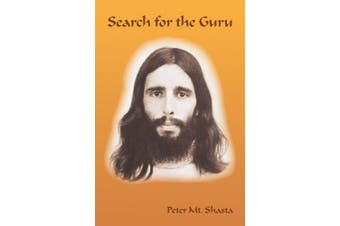 Search for the Guru: Prequel to Adventures of a Western Mystic