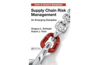 Supply Chain Risk Management: An Emerging Discipline (Resource Management)