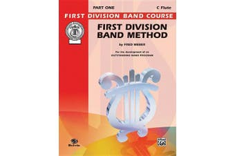 First Division Band Method, Part 1: C Flute
