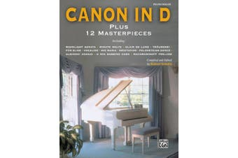 Canon in D Plus 12 Masterpieces