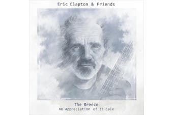 The Breeze: An Appreciation of J.J. Cale [Digipak]