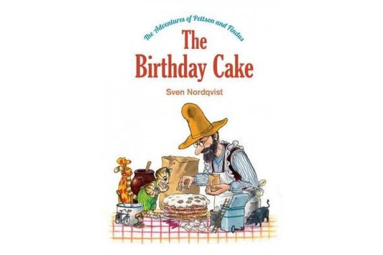 The Birthday Cake: The Adventures of Pettson and Findus