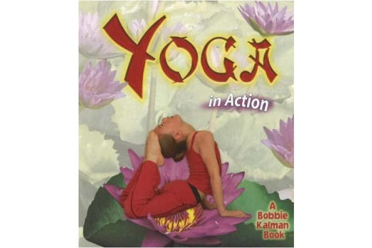 Yoga in Action (Sports in Action S.)