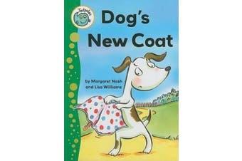 Dog's New Coat (Tadpoles)