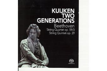 Kuijken Two Generations - Beethoven: Quartets